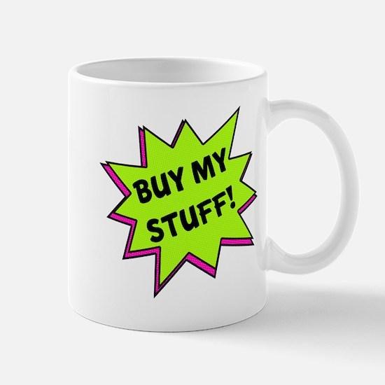 Buy My Stuff! Mug