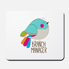 Branch Manager Mousepad