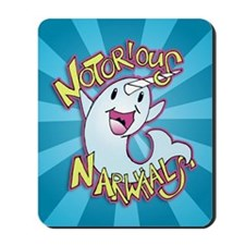 Notorious Narwhals Mousepad