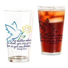 Dream Wendy Davis Drinking Glass