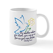 Dream Wendy Davis Mug