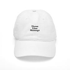 Big Three Line Message Baseball Baseball Baseball Cap