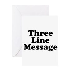 Big Three Line Message Greeting Cards