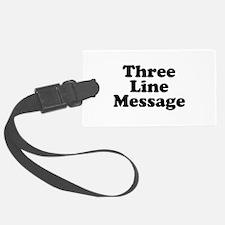 Big Three Line Message Luggage Tag