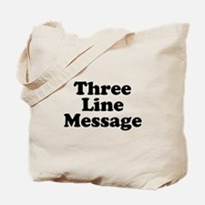 Big Three Line Message Tote Bag