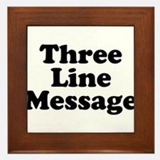 Big Three Line Message Framed Tile