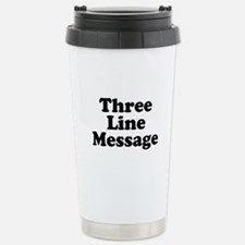 Big Three Line Message Travel Mug
