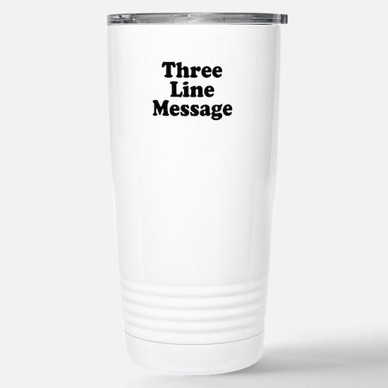 Big Three Line Message Travel Mug