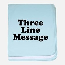 Big Three Line Message baby blanket