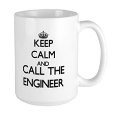 Keep calm and call the Engineer Mugs