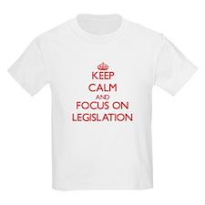 Keep Calm and focus on Legislation T-Shirt