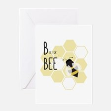 B Is For Bee Greeting Cards