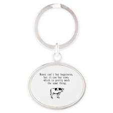 money can't buy happiness but it can Oval Keychain