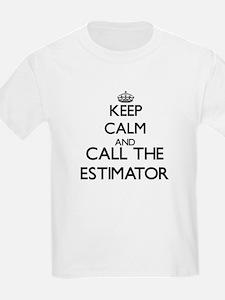 Keep calm and call the Estimator T-Shirt