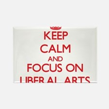 Keep Calm and focus on Liberal Arts Magnets
