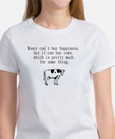 money can't buy happiness but it can buy cows T-Sh