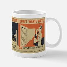 Don't Waste Water Mugs
