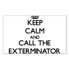 Keep calm and call the Exterminator Decal