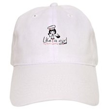 Cook Like a girl! Baseball Cap