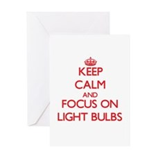 Keep Calm and focus on Light Bulbs Greeting Cards