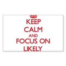 Keep Calm and focus on Likely Decal