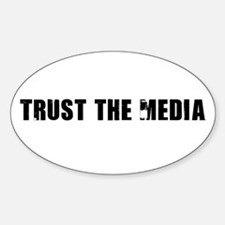 Trust the Media Oval Decal