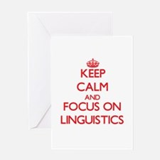 Keep Calm and focus on Linguistics Greeting Cards