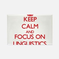 Keep Calm and focus on Linguistics Magnets