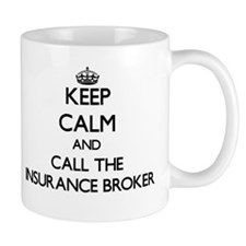 Keep calm and call the Insurance Broker Mugs