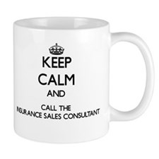 Keep calm and call the Insurance Sales Consultant