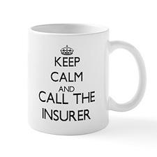 Keep calm and call the Insurer Mugs