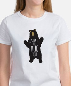 I want to Hug You T-Shirt