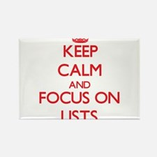 Keep Calm and focus on Lists Magnets