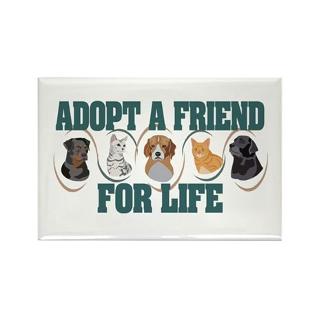 Adopt A Friend Rectangle Magnet