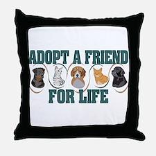 Adopt A Friend Throw Pillow
