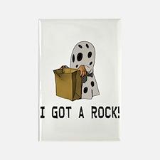 I got a rock! Rectangle Magnet