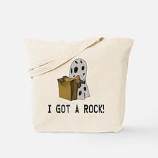 I got a rock! Tote Bag