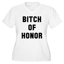 Bitch of Honor T-Shirt