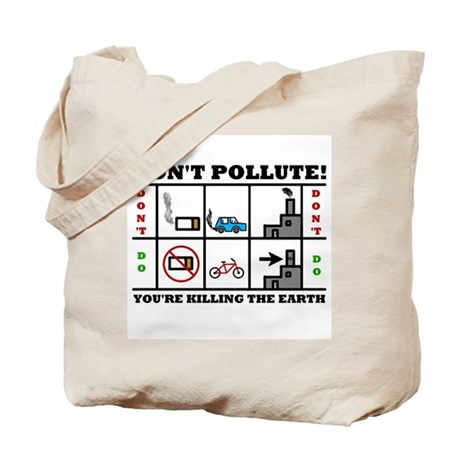 Don't Pollute Tote Bag