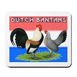 Dutch Bantams Mousepad