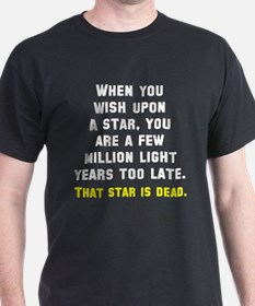 When you wish upon a star T-Shirt
