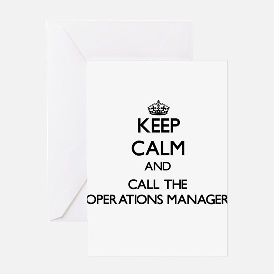 Keep calm and call the Operations Manager Greeting