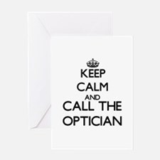 Keep calm and call the Optician Greeting Cards