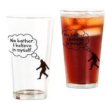 Bigfoot I believe in myself Drinking Glass