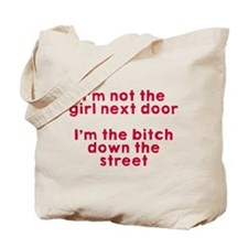 Not the girl next door Tote Bag