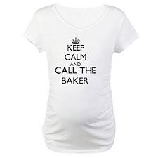 Keep calm and call the Baker Shirt