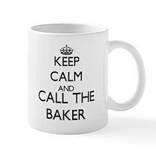Keep calm and call the Baker Mugs