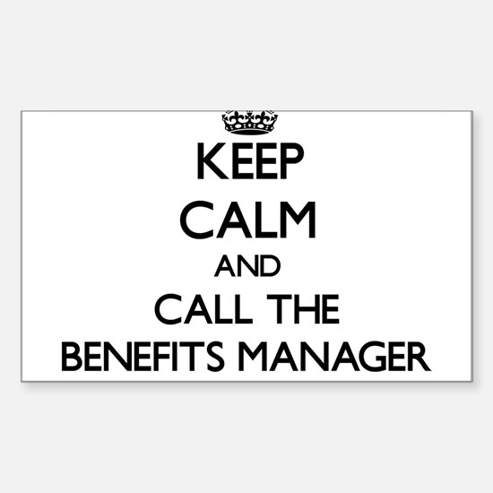 Keep calm and call the Benefits Manager Decal