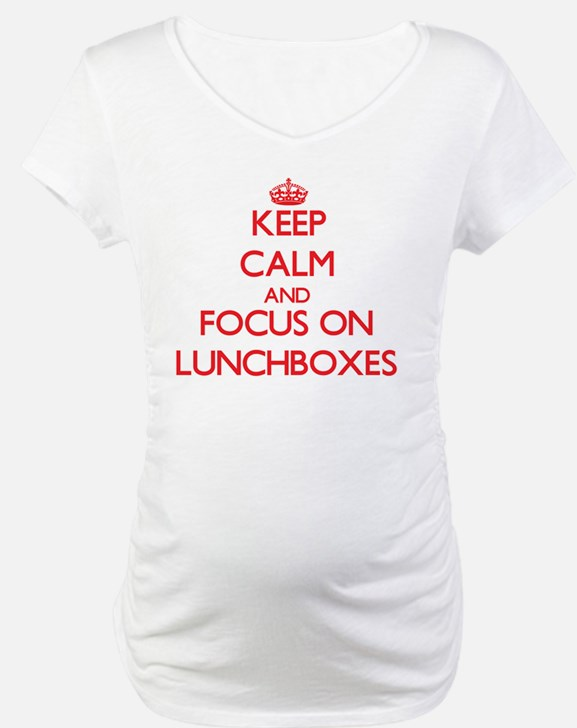 Keep Calm and focus on Lunchboxes Shirt