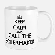Keep calm and call the Boilermaker Mugs